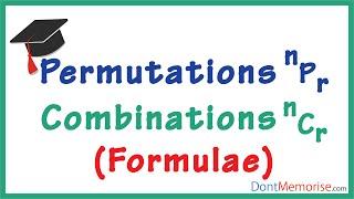 Permutations and Combinations - Formulae   Don't Memorise   GMAT/CAT/Bank PO/SSC CGL