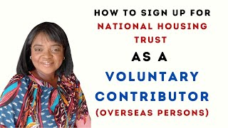 HOW TO SIGN UP NHT AS AN OVERSEAS CONTRIBUTOR