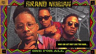 Brand Nubian - Who Can Get Busy Like This Man...