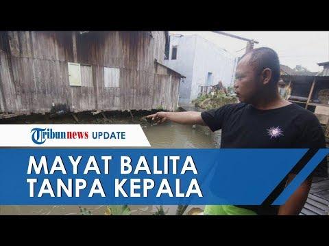 Mayat Balita Tanpa Kepala di Samarinda Diduga Bocah PAUD yang Hilang, Keluarga Ada Kemiripan Baju