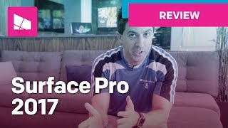 Microsoft Surface Pro 2017 Review