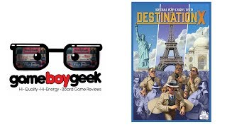 Destination X Review with the Game Boy Geek