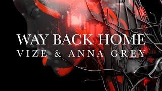 Kadr z teledysku Way Back Home tekst piosenki VIZE x Anna Grey