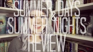 Summer Days and Summer Nights (Spoiler Free) | REVIEW