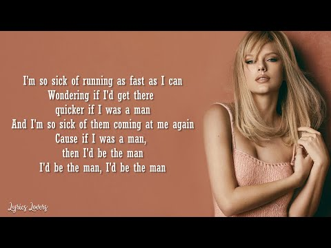 Taylor Swift - The Man LYRICS