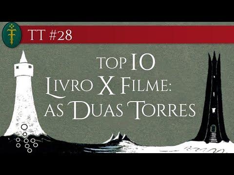 TT #28 - Top 10 Livro x Filme: As Duas Torres