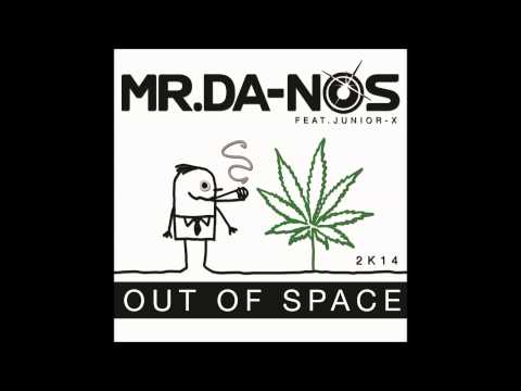 Mr.Da-Nos ft. Junior X - Out Of Space (Gangsta Mix)