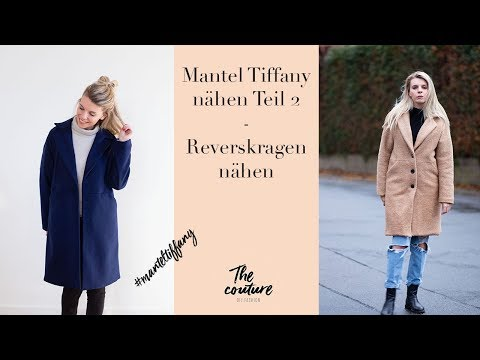 Anleitung Mantel Tiffany nähen - Teil 2 Reverskragen nähen // The couture