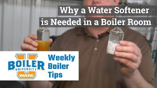 Why a Water Softener is Needed in a Boiler Room - Weekly Boiler Tips