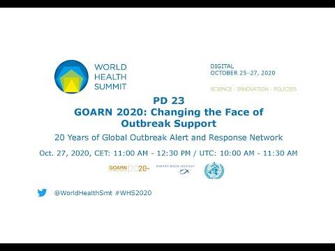23 दिसंबर - GOARN 2020: परिवर्तन का सामना करने का समर्थन - विश्व स्वास्थ्य शिखर सम्मेलन 2020