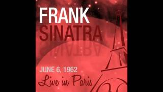 Frank Sinatra - Too Marvelous for Words (Live 1962)