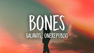Galantis   Bones (Lyrics) Feat. OneRepublic