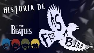 HISTORIA DE FREE AS A BIRD | WE ARE THE BEATLES