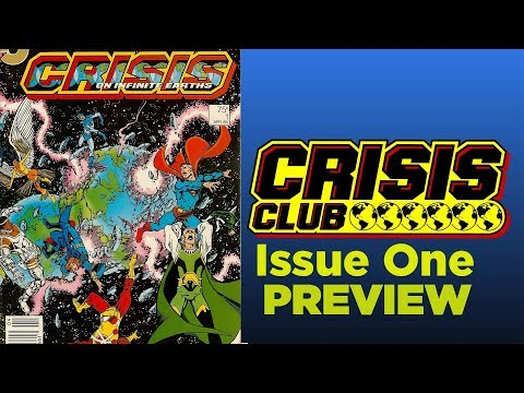 CRISIS ON INFINITE EARTHS! - Crisis Club Episode 1 PREVIEW
