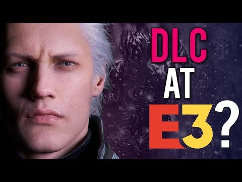 Devil May Cry 5 - DLC at E3 2019? - Update 1.08