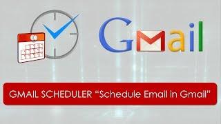 Gmail Scheduler   Schedule Email in Gmail