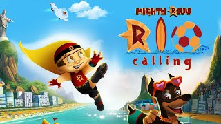Mighty Raju - Rio Calling | Full Movie Available Online