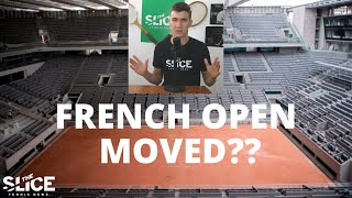 2020 French Open Moved Till After US Open | THE SLICE