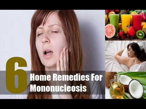 Video 6 Best Home Remedies For Mononucleosis