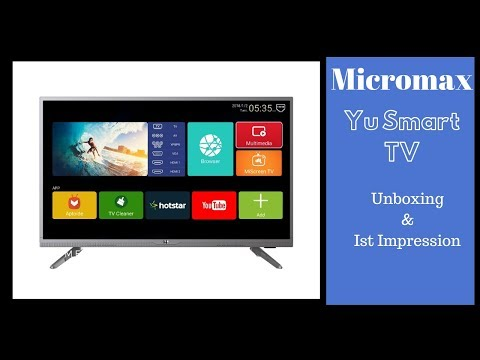 Micromax YU YUPHORIA Smart TV: Unboxing and 1st impression