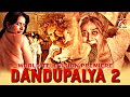 Dandupalya 2 (2020) New South Hindi Dubbed Movie World Television Premiere Confirm Release Date