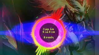 Đáp Án Của Bạn Remix/#Nhạc#tiktok#FKG#Best#Vn