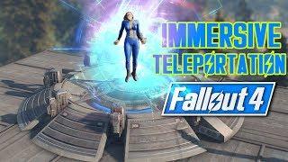 Fallout 4 - IMMERSIVE TELEPORTATION