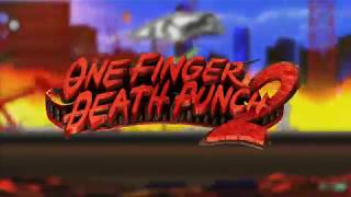VideoImage1 One Finger Death Punch 2