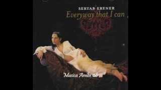 Sertab Erener-Everyway That I Can