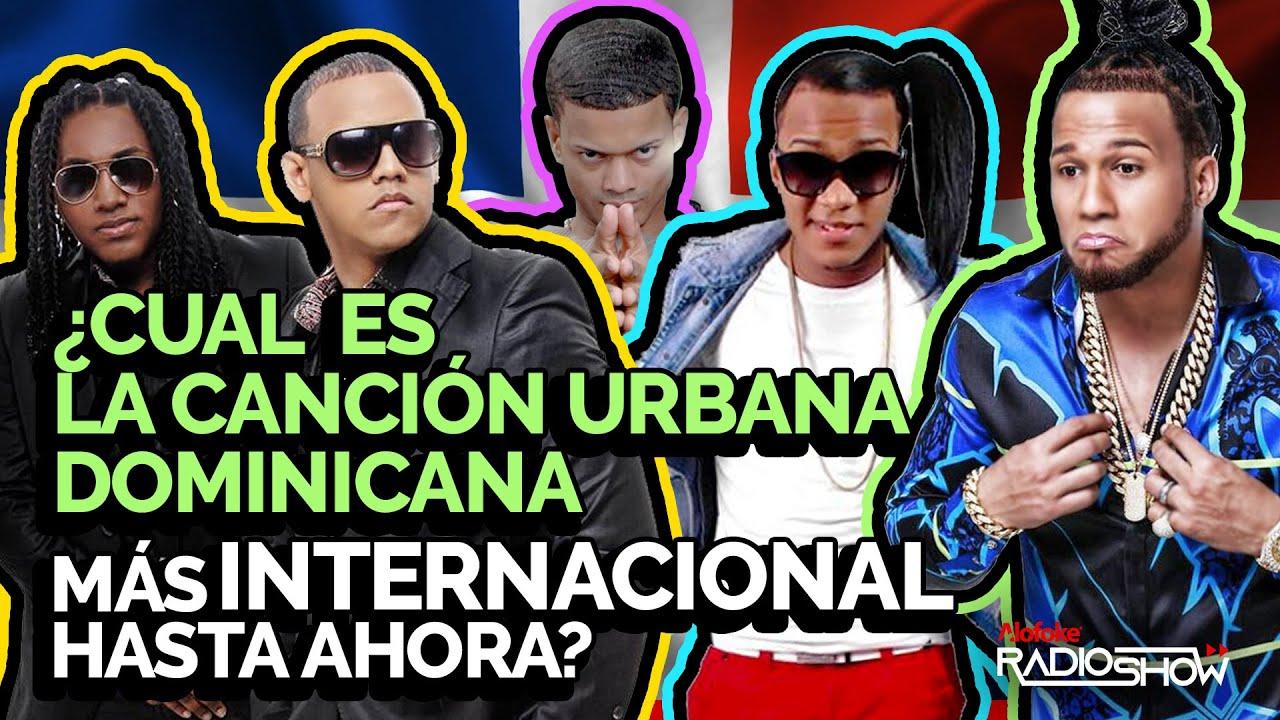 Gran Debate – ¿Cuál Es La Canción Urbana Dominicana Más Internacional Hasta Ahora?