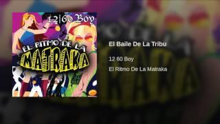 El Baile De La Tribu