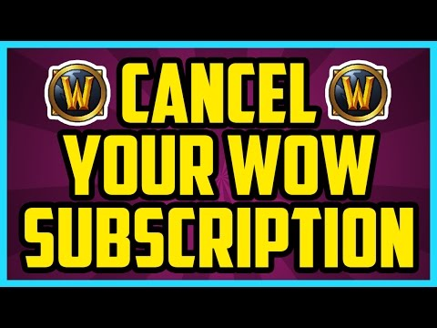 How To Cancel World Of Warcraft Subscription 2017 (QUICK & EASY) - How To Cancel WoW Membership