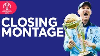Closing Montage | 2019 ICC Men's Cricket World Cup