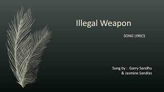 Illegal Weapon I Lyrical Video With Translation L Garry Sandhu Feat Jasmine Sandlas