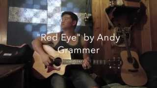 """Red Eye"" by Andy Grammer (Cover) by Paul Joung"