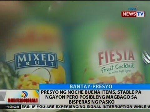 BT: Presyo ng Noche Buena items, stable pa ngayon pero posibleng magbago sa bisperas ng Pasko