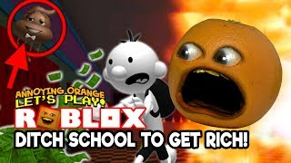 Roblox: DITCH SCHOOL and GET RICH! OBBY [Annoying Orange Plays]