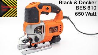 Werkzeug Test - Stichsäge Black und Decker BES610k