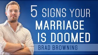 """Is My Marriage Over?"" 5 Signs Your Marriage Is Doomed"