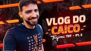 INVADIMOS O TAGIMA DREAM TEAM (Parte 2)   Vlog do Caico Ep. 2