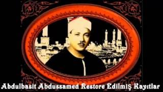 Abdulbasit Abdussamed Tekvir Suresi (Restore Edilmiş Okuyuşlar) HQ