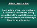 SHINE JESUS SHINE
