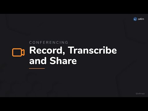 Record, Transcribe and Share