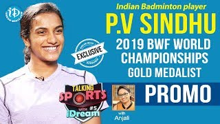 Indian Badminton Player PV Sindhu Interview - Promo || Talking Sports With iDream