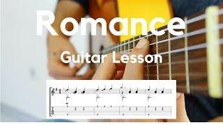 Romance - Klasik Gitar Dersi - Guitar Lesson + Note (Easy)