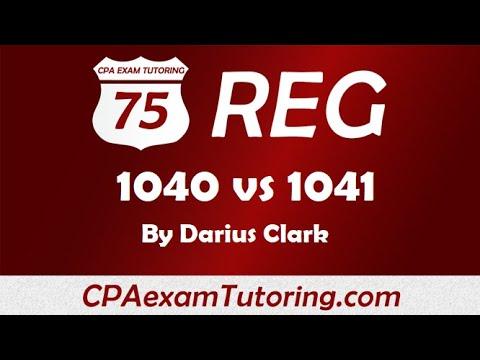 2020 CPA REG Exam-1040 vs 1041- Regulation-Taxation of Income ...