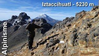 Alpinisme : Iztaccihuatl - 5230 m  Mexique