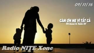 """NITE Xone - 09/11/16 """"Cảm ơn mẹ, vì tất cả"""" Cùng với Anh Trọng Huy, Hoàng Sang"""