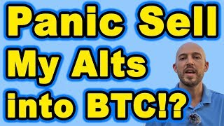 Should I Panic Sell My Alts for Bitcoin!?!