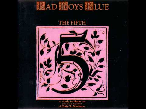 Bad Boys Blue - The Fifth - Where Are You Now